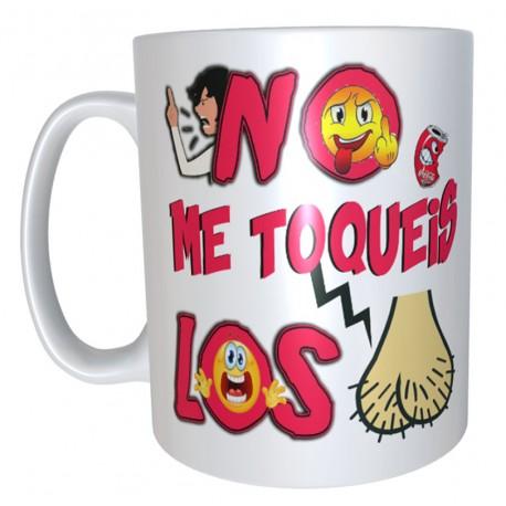 Taza No Me Toquéis los Huevos 7€