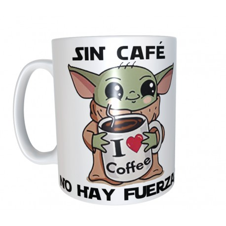 Taza Baby Yoda Sin Café no hay Fuerza Star Wars 7€